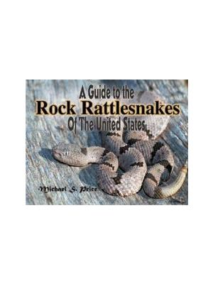 A Guide to the Rock Rattlesnakes of the United States