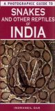 A Photographic Guide to Snakes of India